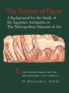The Scepter Of Egypt: A Background For The Study Of The Egyptian Antiquities In The Metropolitan Museum Of Art. Vol. 2, T