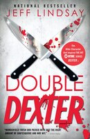 Double Dexter: Dexter Morgan (6)