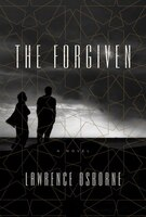 The Forgiven: A Novel