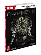 Game of Thrones: Prima Official Game Guide