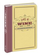 Life Is Wine Journal: An Album For Oenophiles
