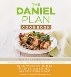 Daniel Plan Cookbook: Healthy Eating For Life