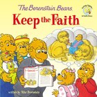 Berenstain Bears Keep The Faith