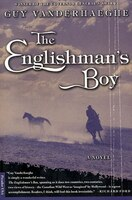 The Englishman's Boy: A Novel