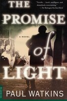 The Promise of Light: A Novel