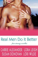 Real Men Do It Better: Four Steamy Novellas