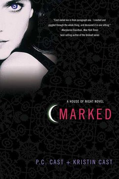 Marked: A House Of Night Novel