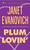 Plum Lovin': A Stephanie Plum Between-the-Numbers Novel