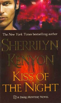 Kiss of the Night: A Dark-hunter Novel
