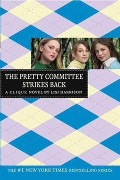 The Clique #5: The Pretty Committee Strikes Back: A Clique Novel