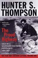 Proud Highway: Saga Of A Desperate Southern Gentleman, 1955-1967