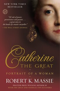 Catherine The Great: Portrait Of A Woman: Portrait Of A Woman