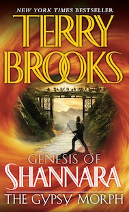 The Gypsy Morph: Series Ttle: Genesis Of Shannara
