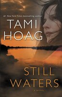 Still Waters: A Novel