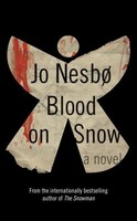 Blood On Snow: A Novel