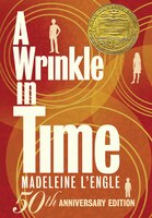 A Wrinkle In Time: 50th Anniversary Commemorative Edition: 50th Anniversary Commerative Edition