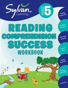 Fifth Grade Reading Comprehension Success (sylvan Workbooks)