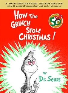 How the Grinch Stole Christmas Anniversary Edition: A 50th Anniversary Retrospective