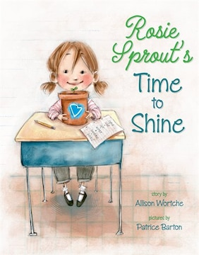 Rosie Sprout's Time To Shine
