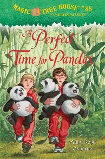 Magic Tree House #48: A Perfect Time For Pandas