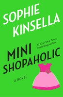 Mini Shopaholic: A Novel