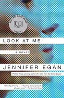 Look At Me: A Novel