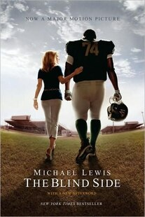 The Blind Side Movie Tie-in Edition