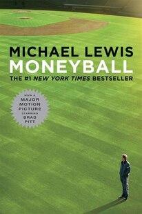 Moneyball Movie Tie-in Edition