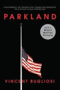 Parkland Movie Tie-in Edition