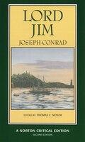 Lord Jim: Authoritative Text, Backgrounds, Sources, Criticism