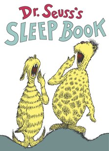 Dr. Seuss's Sleep Book: 50th Anniversary Edition
