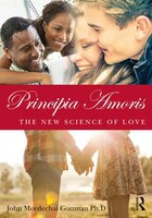 Principia Amoris: The New Science Of Love