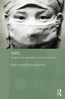 Sars: Reception And Interpretation In Three Chinese Cities