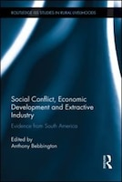 Social Conflict, Economic Development And Extractive Industry: Evidence From South America