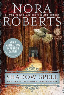 Shadow Spell: Book Two Of The Cousins O?dwyer Trilogy