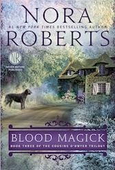 Blood Magick: Book Three Of The Cousins O?dwyer Trilogy