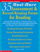 35 Must-Have Assessment and Record-Keeping Forms for Reading: Reproducible Checklists, Evaluation Forms, and Other Tools to Help you Plan Meaningful I