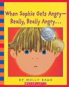 When Sophie Gets Angry...Really, Really Angry...: Book and CD