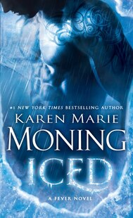 Iced: Fever Series Book 6