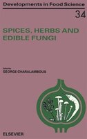Spices, Herbs And Edible Fungi