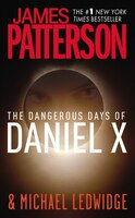 The Dangerous Days Of Daniel X: THE INFINITY MISSION
