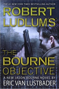 Robert Ludlum&#39;s (tm) The Bourne Objective