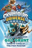 The Mask Of Power: Gill Grunt And The Curse Of The Fish Master #2