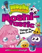 Moshi-tastic Things To Make And Do