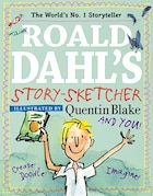 Roald Dahl?s Story-sketcher: Create! Doodle! Imagine!