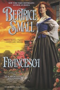 Francesca: The Silk Merchant's Daughters