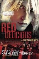 Red Delicious: A Siobhan Quinn Novel