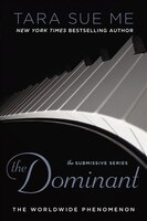 The Dominant: The Submissive Trilogy
