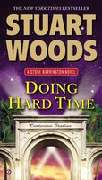 Doing Hard Time: A Stone Barrington Novel