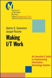 Making I/T Work: An Executives Guide